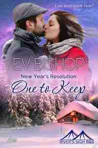One to Keep by Ev Bishop Free River's Sigh B & B novella for Ev's Newsletter sign up