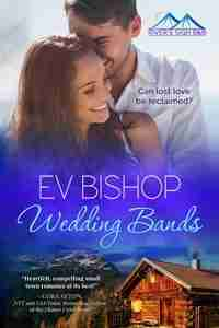 Wedding Bands by Ev Bishop - River's Sigh B & B Book 1 - Free