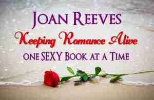 "Sign: ""Joan Reeves, Keeping Romance Alive, One SEXY Book at a Time"""