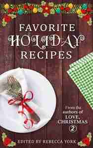 Favorite Holiday Recipes Cookbook