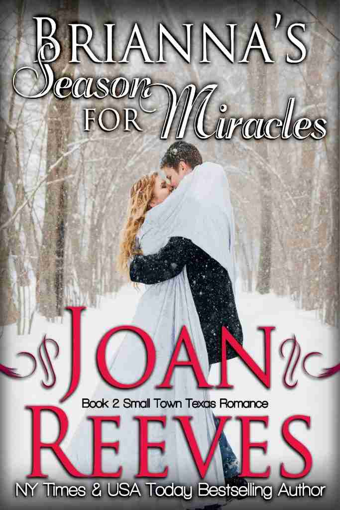 Man and woman embracing in the winter snow forms the Cover art of Brianna's Season for Miracles by Joan Reeves