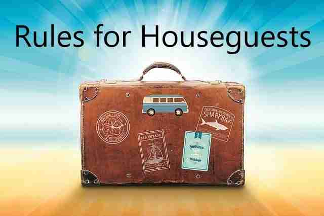 Rules for Houseguests